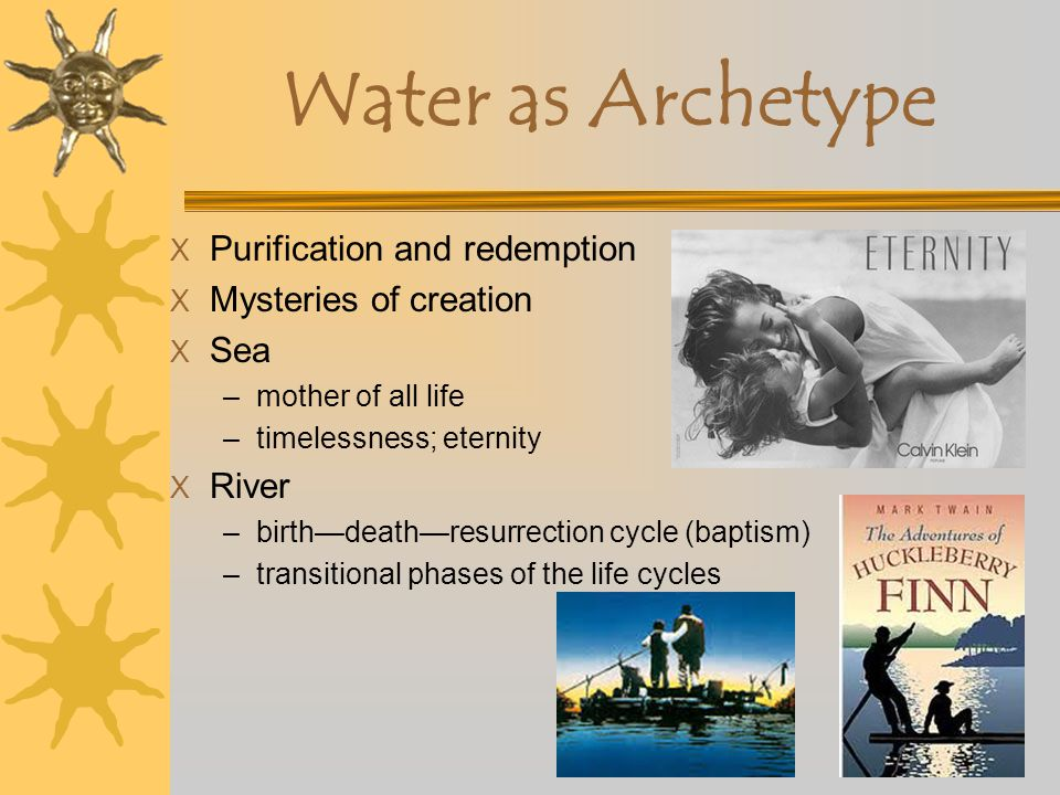 Water as Archetype Purification and redemption Mysteries of creation