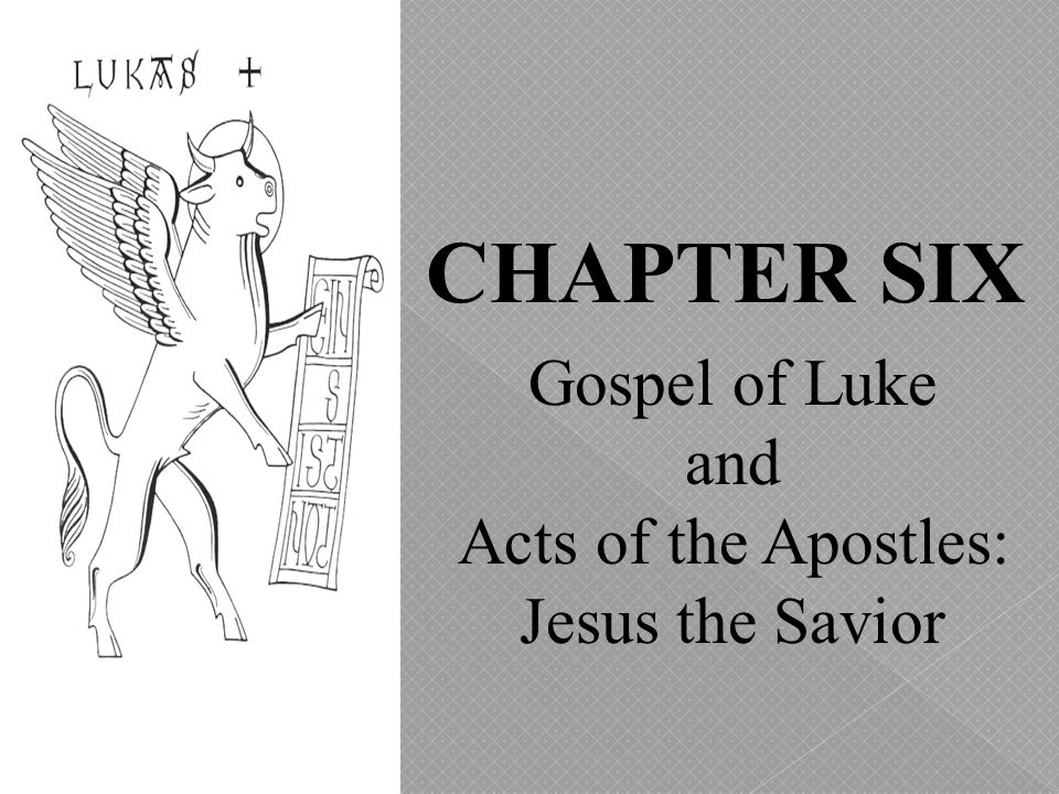 Gospel of Luke and Acts of the Apostles: Jesus the Savior