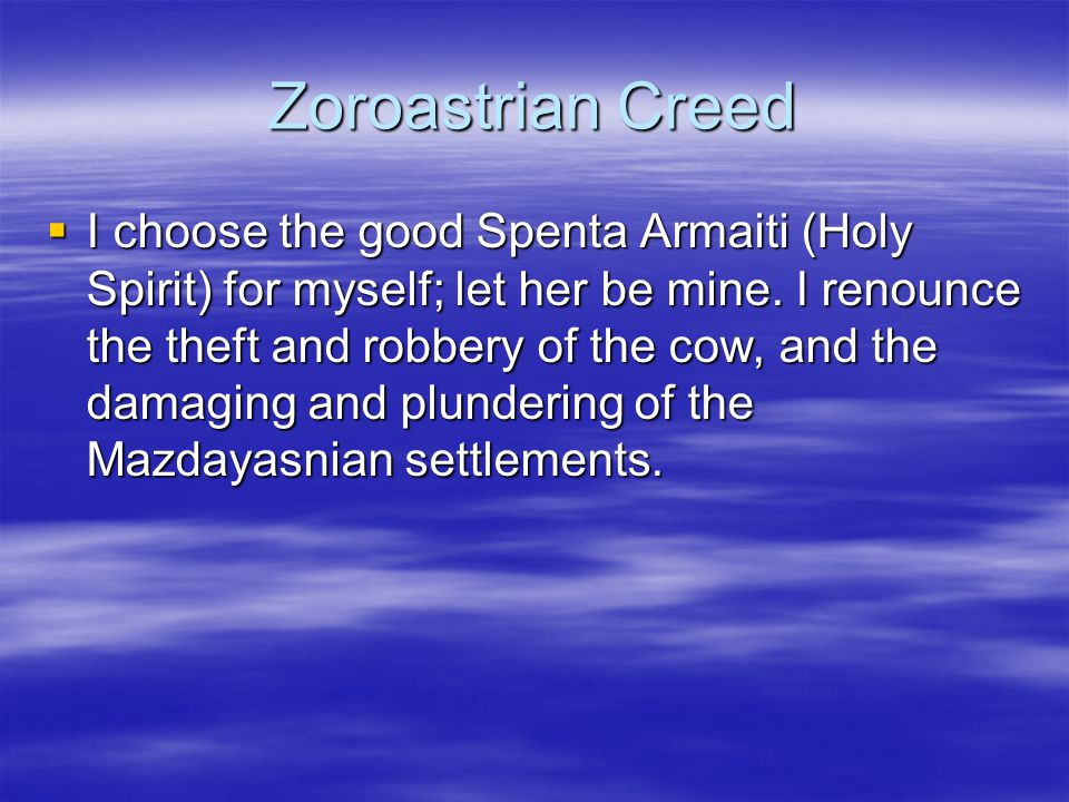 Zoroastrian Creed