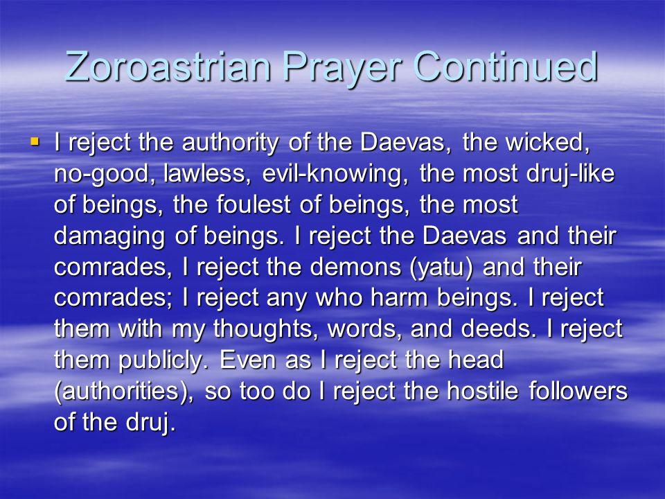 Zoroastrian Prayer Continued
