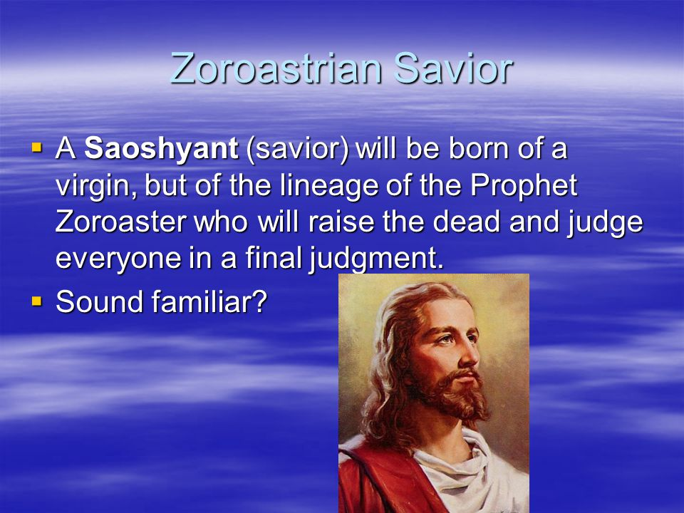 Zoroastrian Savior