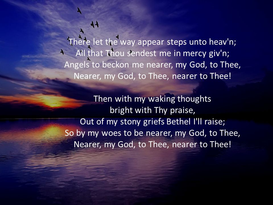 There let the way appear steps unto heav n;