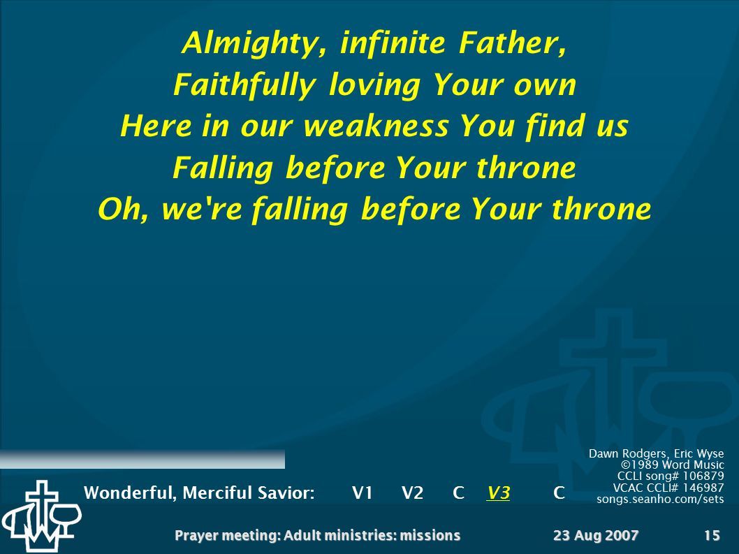 Almighty, infinite Father, Faithfully loving Your own