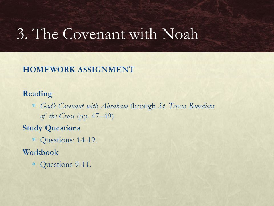 3. The Covenant with Noah HOMEWORK ASSIGNMENT Reading