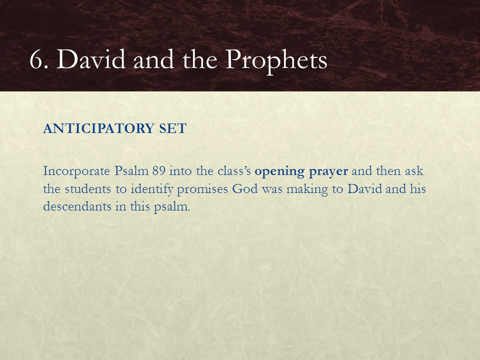6. David and the Prophets