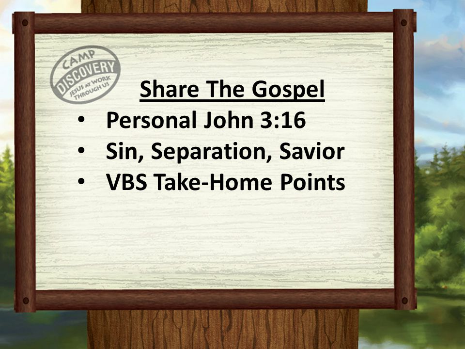 Share The Gospel Personal John 3:16 Sin, Separation, Savior VBS Take-Home Points