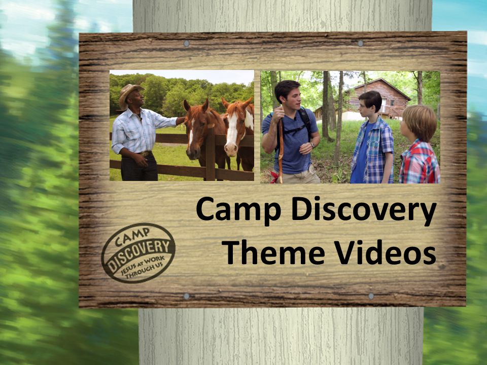 Camp Discovery Theme Videos