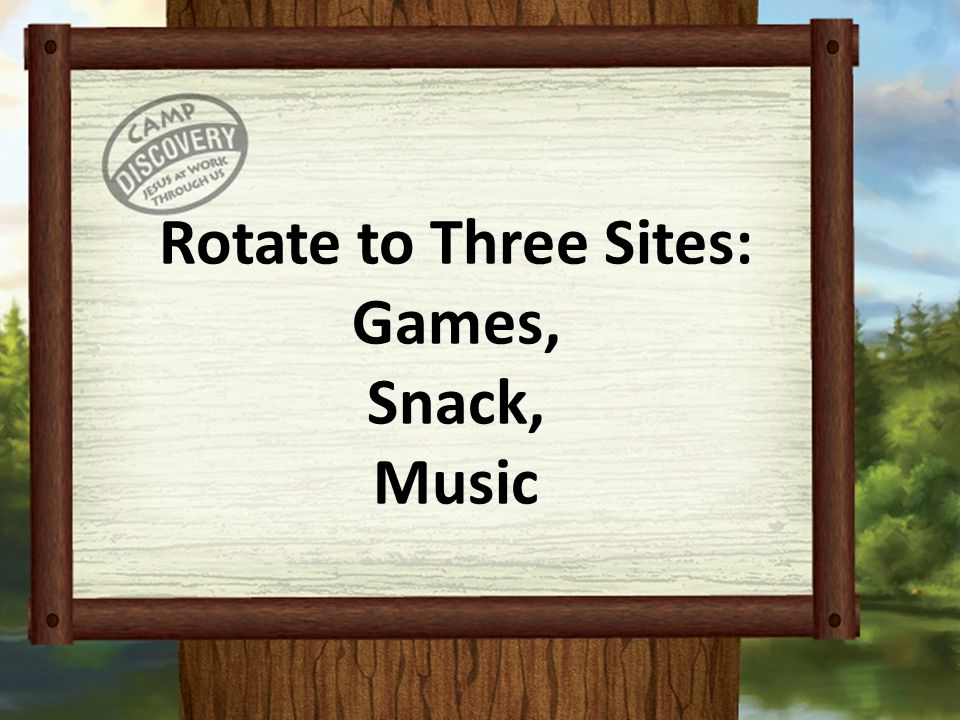 Rotate to Three Sites: Games, Snack, Music