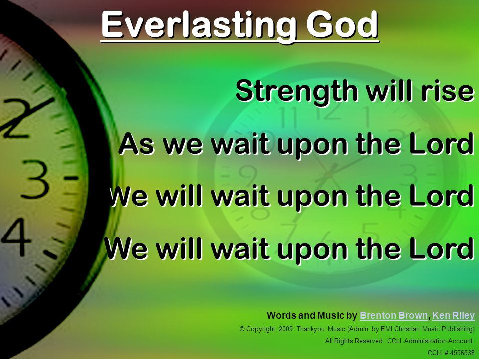 Everlasting God Strength will rise