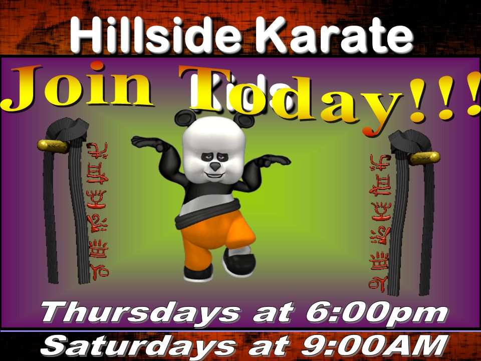 Hillside Karate Kids Join Today!!! Thursdays at 6:00pm