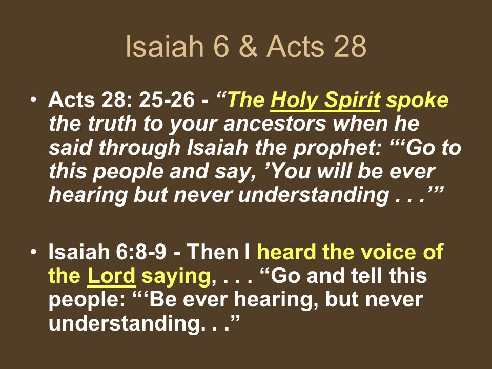 Isaiah 6 & Acts 28