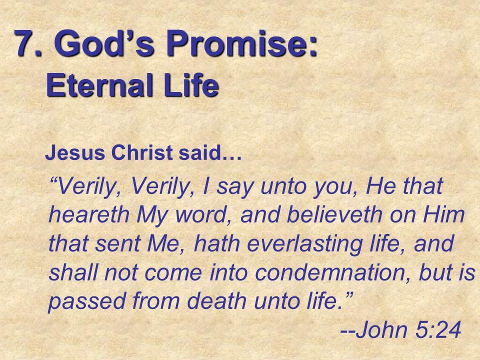 7. God's Promise: Eternal Life