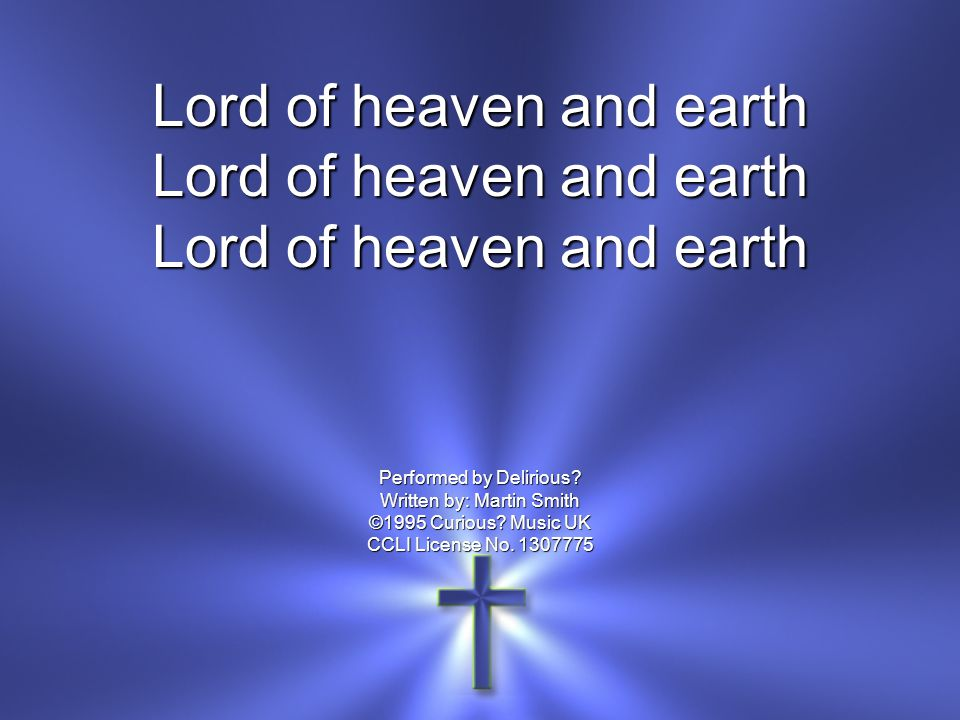 Lord of heaven and earth