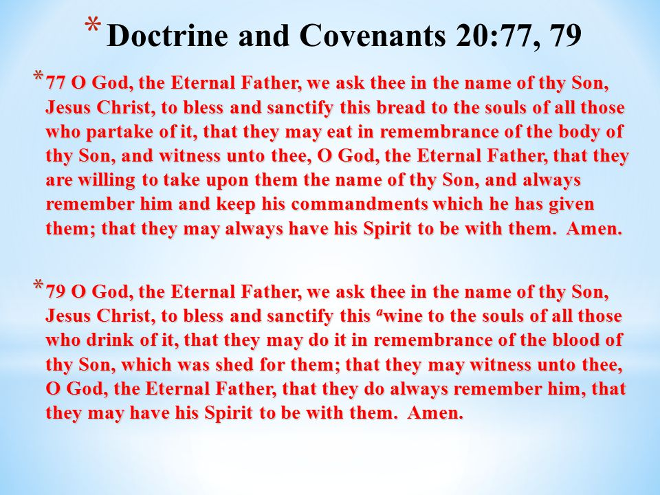 Doctrine and Covenants 20:77, 79