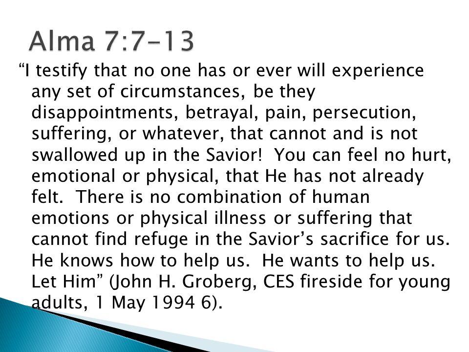 Alma 7:7-13