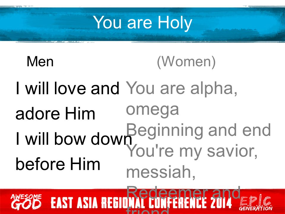 You re my savior, messiah, Redeemer and friend