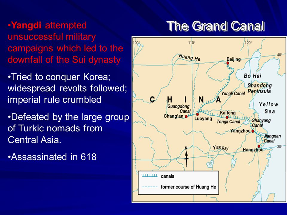 Yangdi attempted unsuccessful military campaigns which led to the downfall of the Sui dynasty