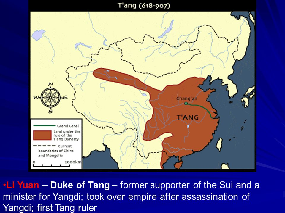 Li Yuan – Duke of Tang – former supporter of the Sui and a minister for Yangdi; took over empire after assassination of Yangdi; first Tang ruler