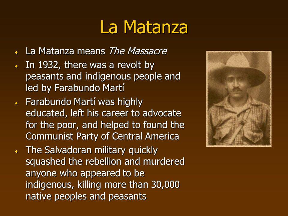 La Matanza La Matanza means The Massacre