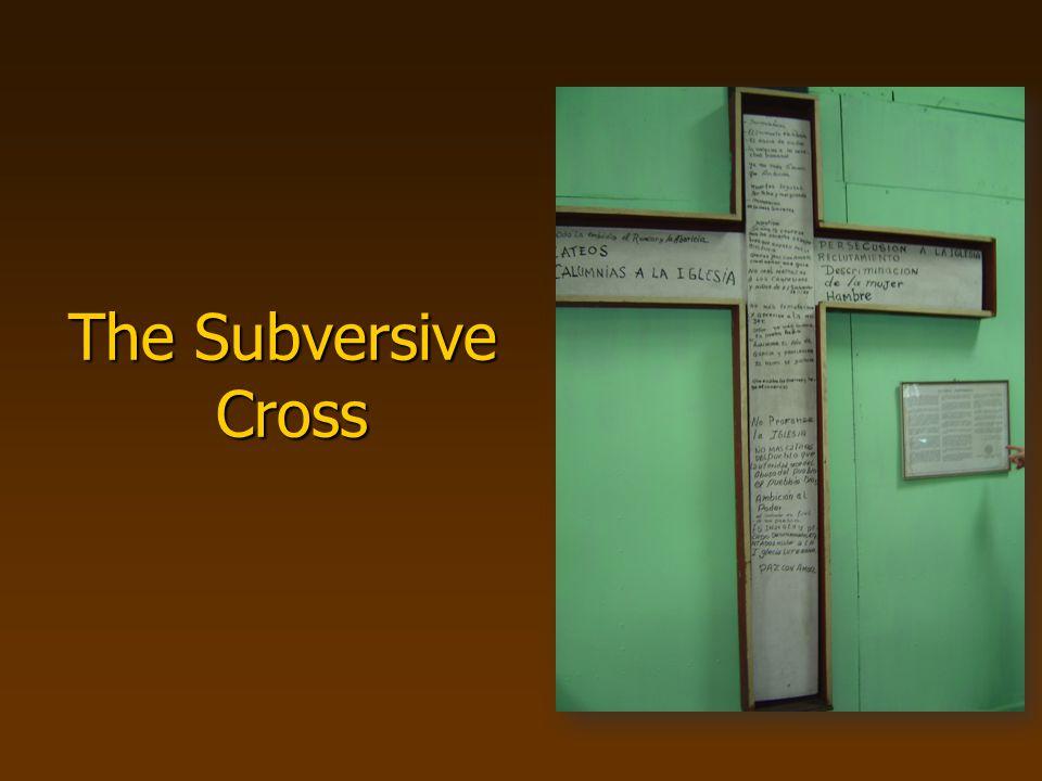 The Subversive Cross