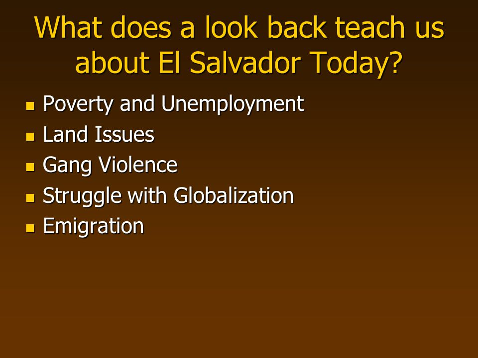 What does a look back teach us about El Salvador Today