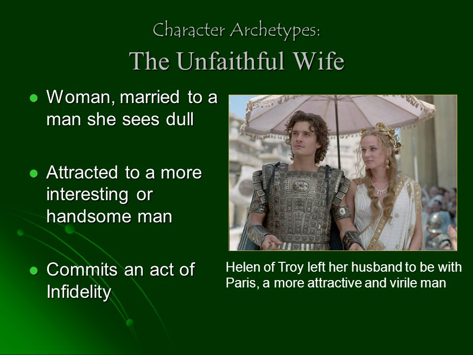 Character Archetypes: The Unfaithful Wife