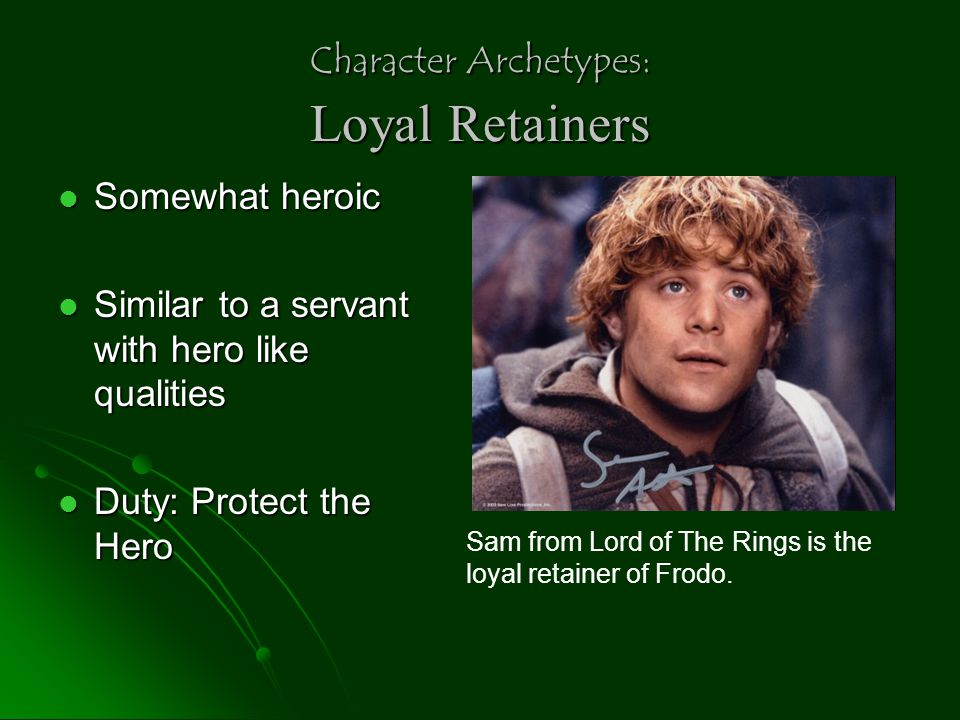 Character Archetypes: Loyal Retainers