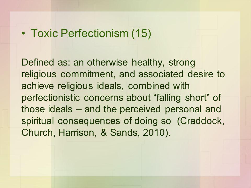 Toxic Perfectionism (15)