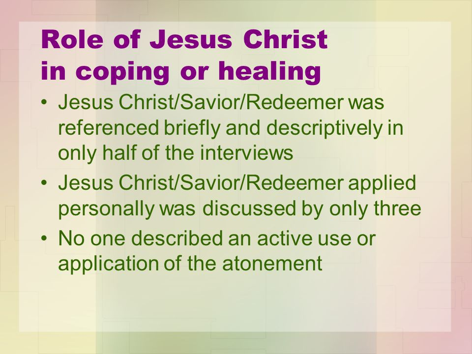 Role of Jesus Christ in coping or healing