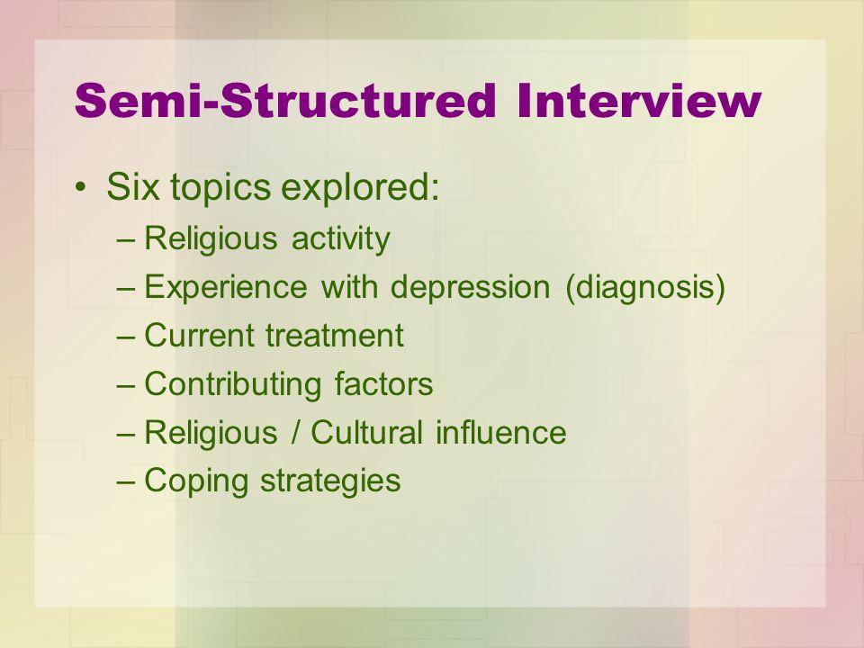 Semi-Structured Interview