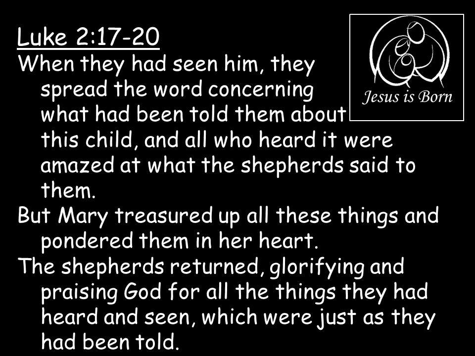 Luke 2:17-20