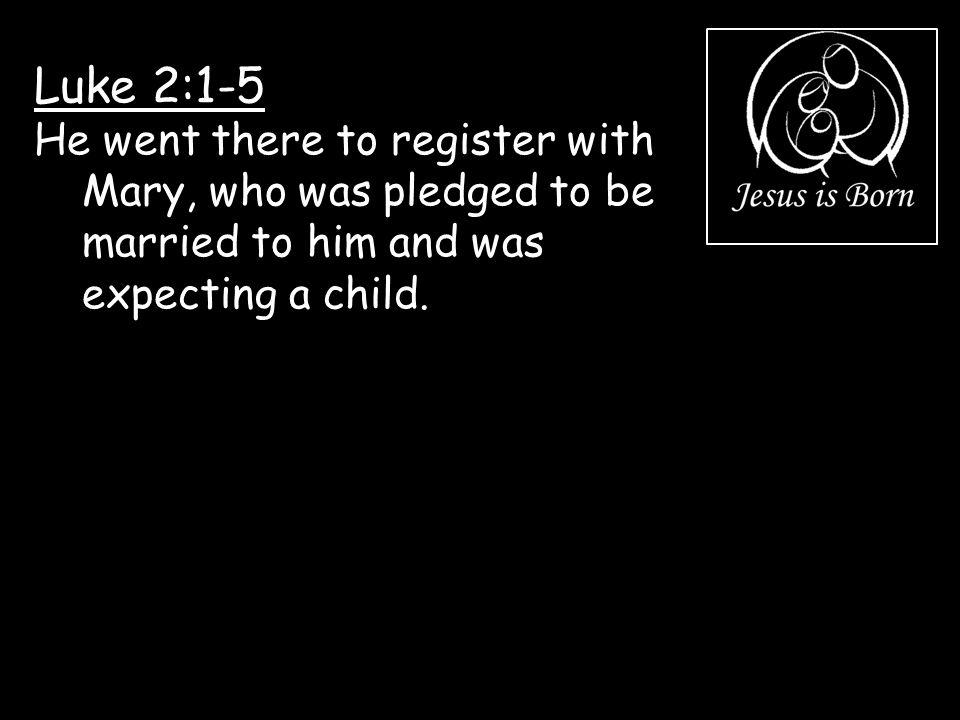 Luke 2:1-5