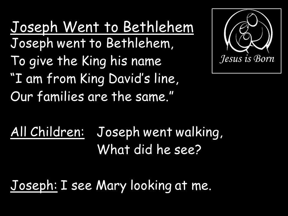 Joseph Went to Bethlehem