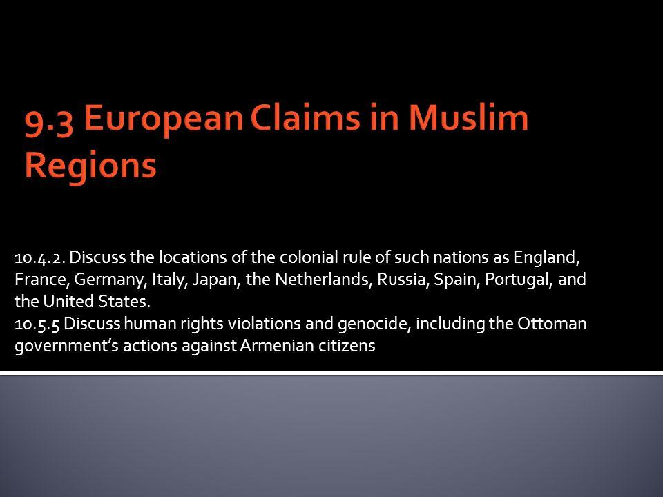 9.3 European Claims in Muslim Regions