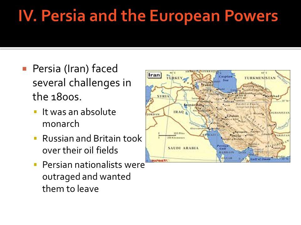 IV. Persia and the European Powers