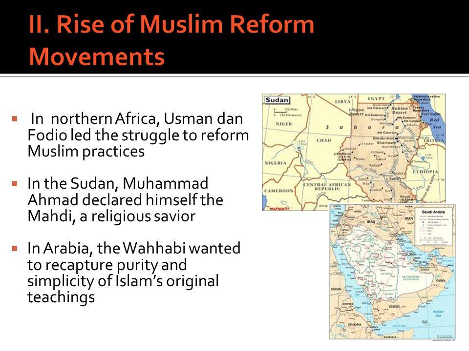 II. Rise of Muslim Reform Movements