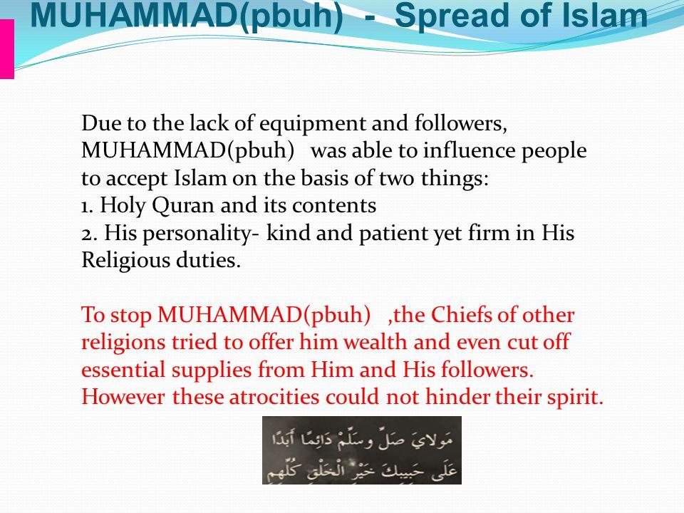 MUHAMMAD(pbuh) - Spread of Islam