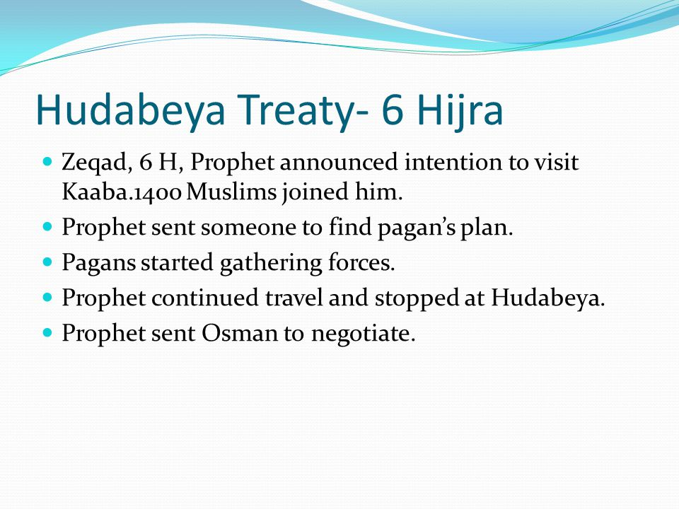 Hudabeya Treaty- 6 Hijra