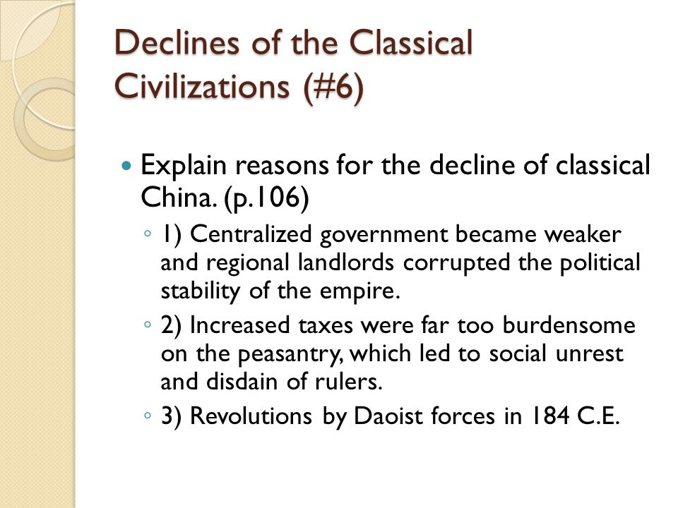 Declines of the Classical Civilizations (#6)