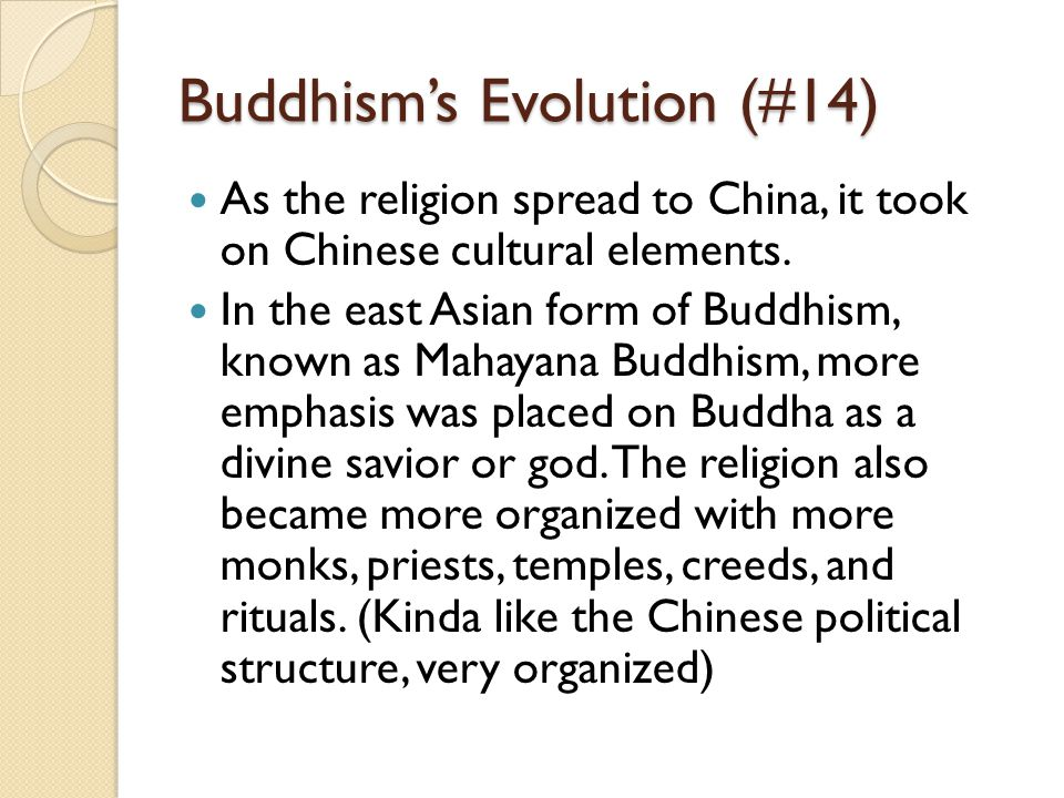 Buddhism's Evolution (#14)