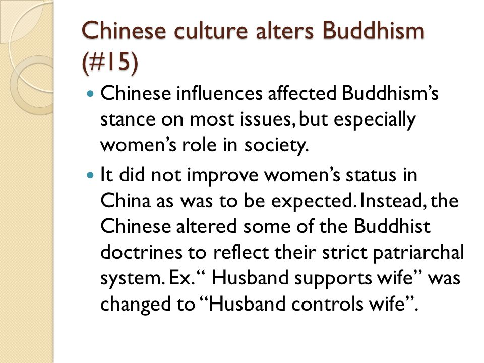 Chinese culture alters Buddhism (#15)