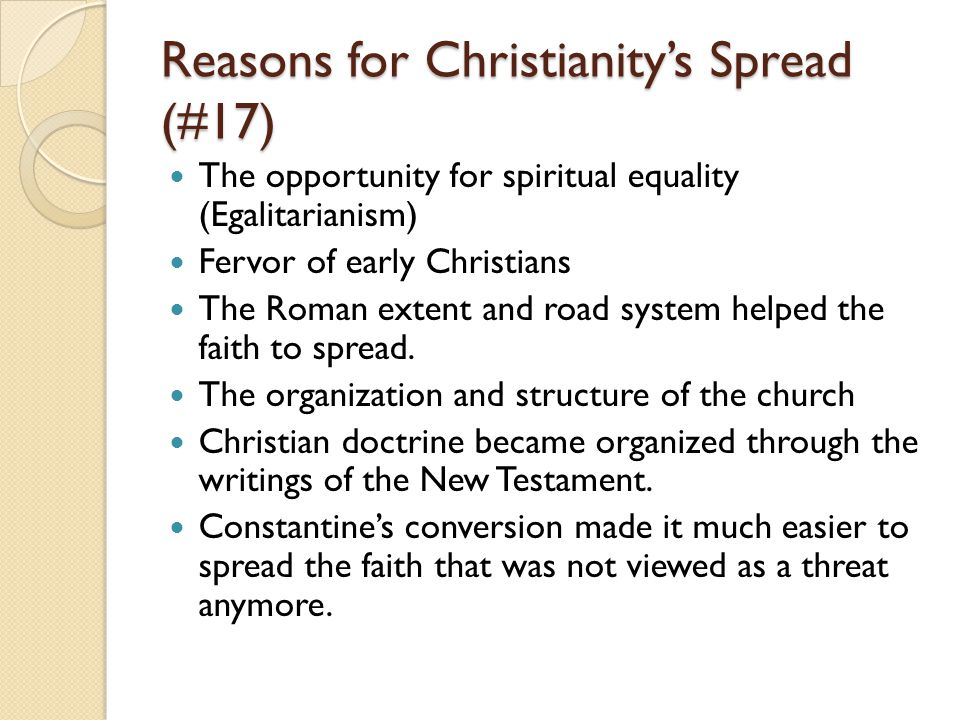 Reasons for Christianity's Spread (#17)