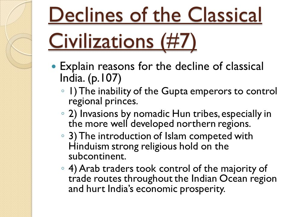 Declines of the Classical Civilizations (#7)