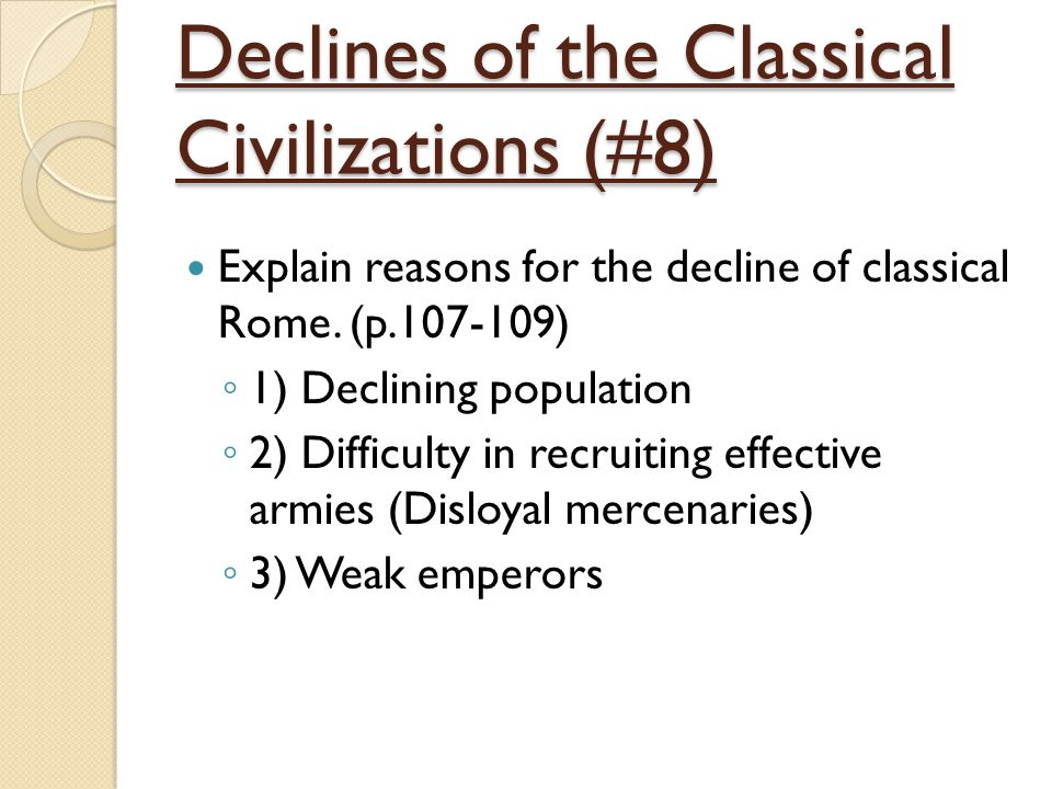 Declines of the Classical Civilizations (#8)