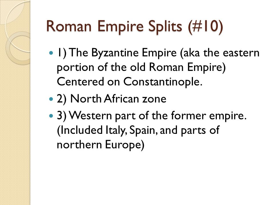 Roman Empire Splits (#10)