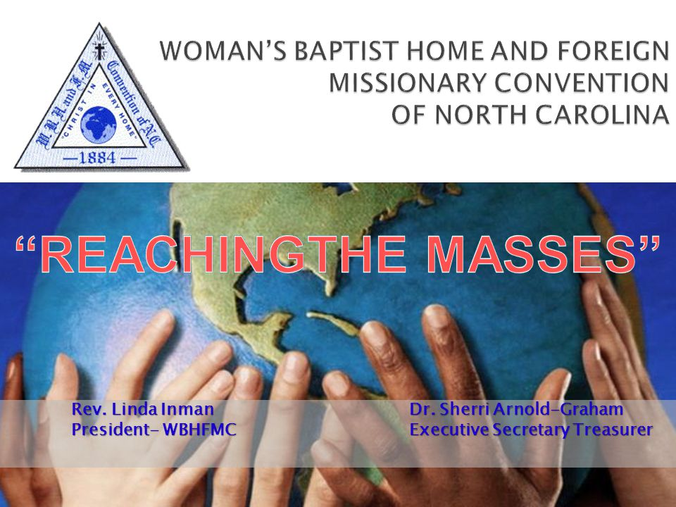 WOMAN'S BAPTIST HOME AND FOREIGN MISSIONARY CONVENTION OF NORTH CAROLINA