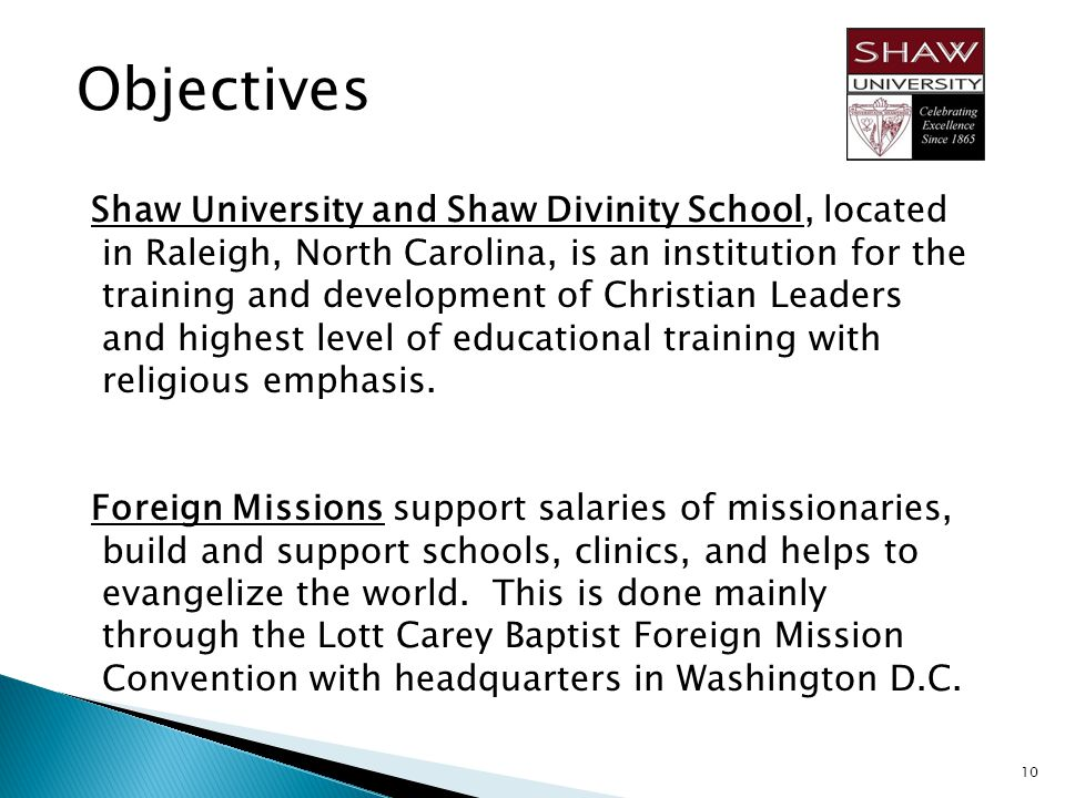 Objectives Shaw University and Shaw Divinity School, located