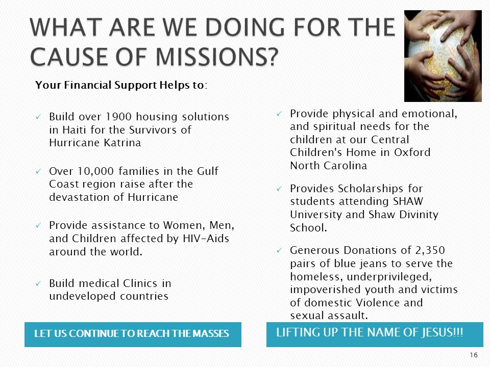 WHAT ARE WE DOING FOR THE CAUSE OF MISSIONS