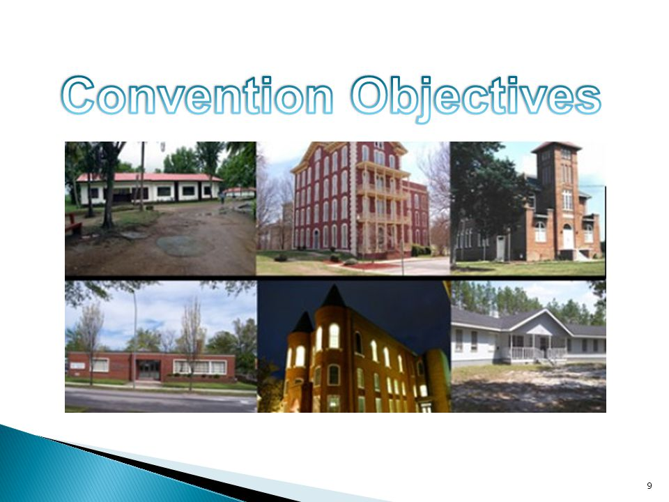 Convention Objectives