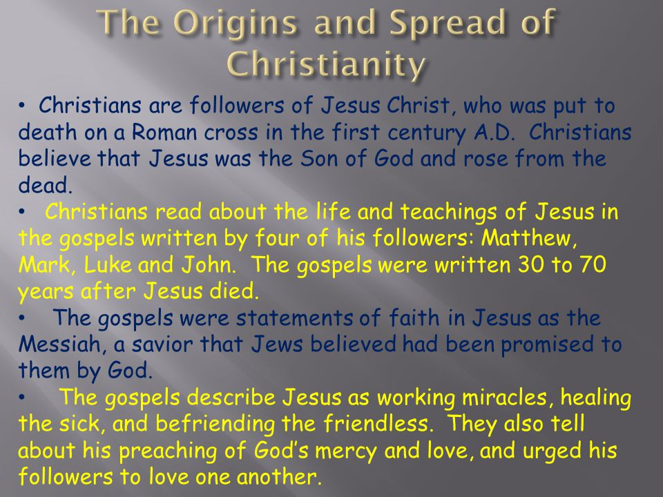 The Origins and Spread of Christianity